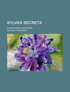 Sylvan Secrets; In Bird-Songs and Books
