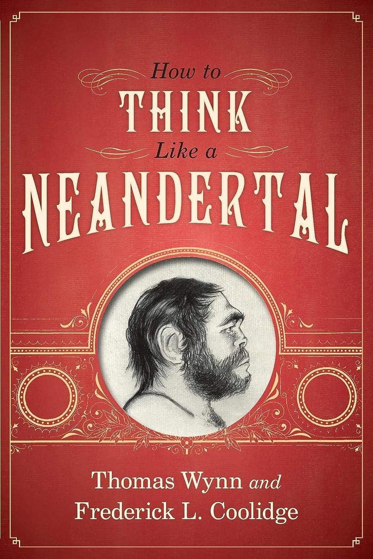 ハウジング勇敢な天皇How to Think Like a Neandertal