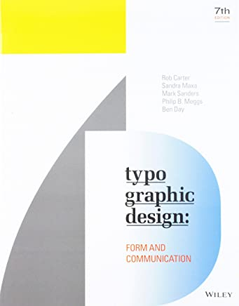 Typographic Design: Form and Communication, Seventh Edition