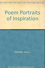 Poem Portraits of Inspiration