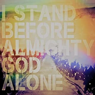 I Stand Before Almighty God Alone: A People & Songs Simple Collection