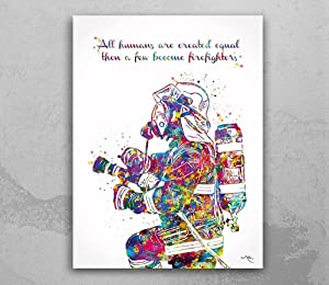 Fireman Quote Watercolor Print Firefighter Gift Fire Department Fire Soldier Hero Wall Art Wall Decor Rescue Personalised Hero Gift, Wall Art Print Poster, Canvas Gallery Wraps Wall Decoration Art
