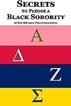 Secrets to Pledge a Black Sorority