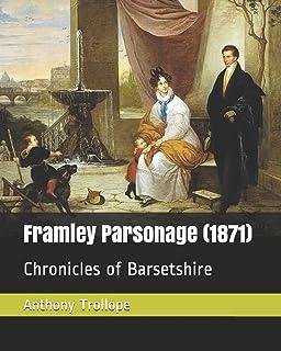 Framley Parsonage (1871): Chronicles of Barsetshire