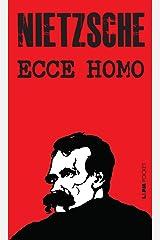 Ecce Homo: De como a gente se torna o que a gente é eBook Kindle