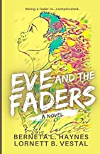 Eve and the Faders (Faders and Alphas)