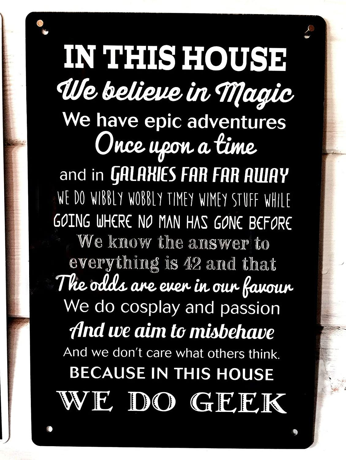 in This House We Do Geek Comic Quote Sign Metal Sign 12x8 Inches