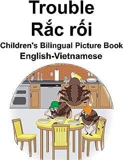 English-Vietnamese Trouble/Rắc rối Children's Bilingual Picture Book