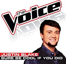 Sure Be Cool If You Did (The Voice Performance)