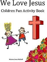 We Love Jesus: Children Fun Activity Book