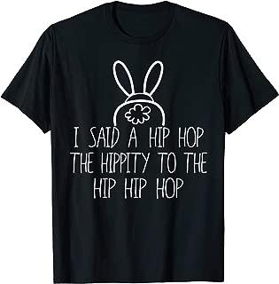 Easter Bunny Shirt, Basket Fun Rap, I Said A Hip Hop
