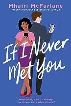 If I Never Met You: A Novel (English Edition)