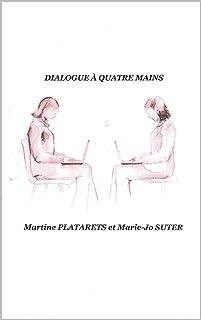 Dialogue à quatre mains (French Edition)