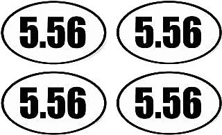 Rogue River Tactical 4X 5.56 Decal Sticker Oval Euro Vinyl Bumper Sticker Label Weatherproof 2nd Amendment AR-15 AR15