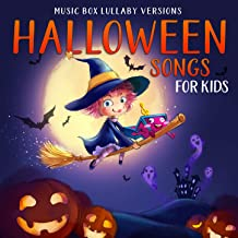 Halloween Songs for Kids (Music Box Lullaby Versions)