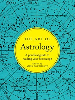 The Art of Astrology: A practical guide to reading your horoscope