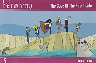 Bad Machinery Vol. 5: The Case of the Fire Inside, Pocket Edition (5)