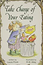 Take Charge of Your Eating (Elf Self Help)