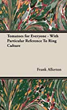 Tomatoes for Everyone - With Particular Reference To Ring Culture