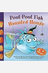 Pout-Pout Fish: Haunted House (A Pout-Pout Fish Paperback Adventure) Kindle Edition
