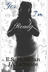 Yes I'm Ready (Love and Lyrics Series Book 1) Kindle Edition
