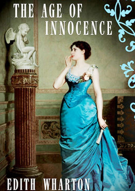 告白孤児大脳The Age of Innocence  (Annotated) (English Edition)
