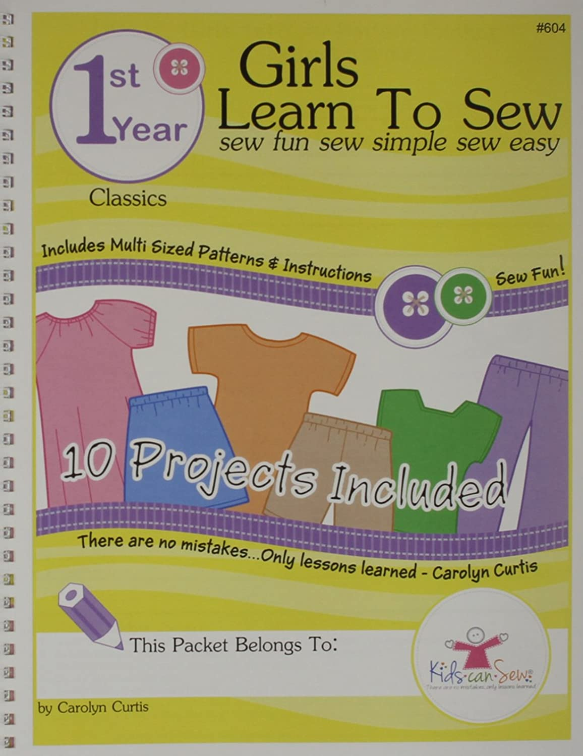 Kids Can Sew? Girls Learn to Sew 1st Year Sewing Pattern Book Packet - Classic Clothing Styles