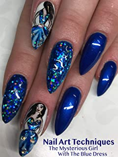Nail Art Techniques: The Mysterious Girl With The Blue Dress