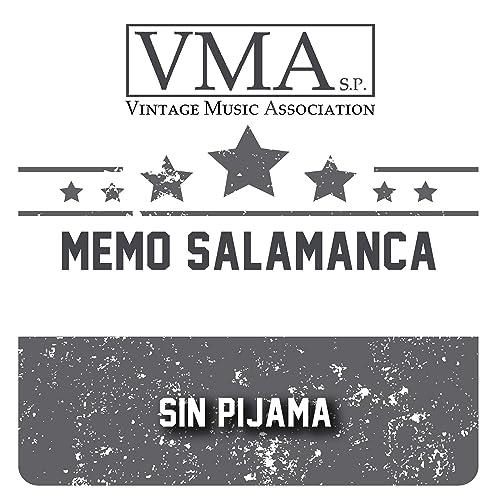 Sin Pijama de Memo Salamanca en Amazon Music - Amazon.es