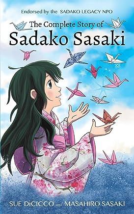 The Complete Story of Sadako Sasaki