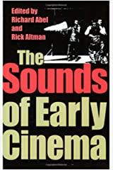 The Sounds of Early Cinema (Ebook PDF) Kindle Edition