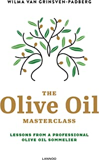 The Olive Oil Masterclass:: Lessons from a Professional Olive Oil Sommelier