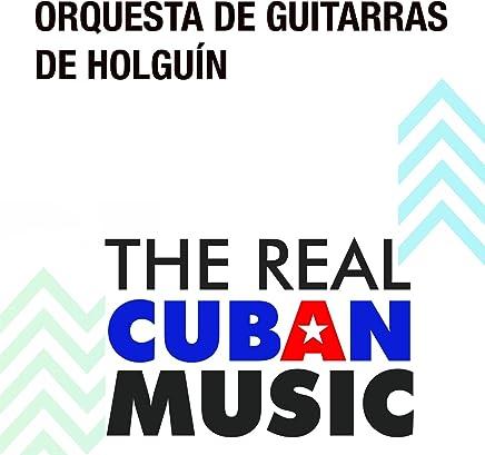 Orquesta de Guitarras de Holguín (Remasterizado)