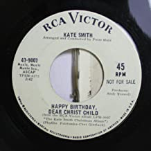Kate Smith 45 RPM Happy Birthday, Dear Christ Child / Christmas Eve in My Home Town