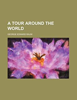 A Tour Around the World