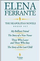 The Neapolitan Novels Boxed Set Kindle Edition