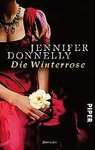 Die Winterrose: Roman (Rosen-Trilogie 2) (German Edition)