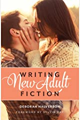 Writing New Adult Fiction: How to Write and Sell New-Adult Fiction Kindle Edition