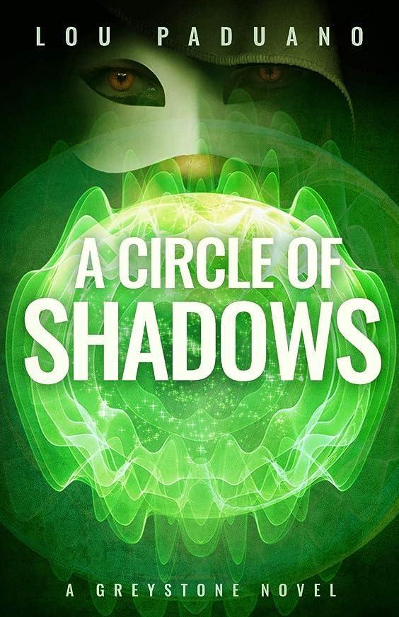バック利益ホイッスルA Circle of Shadows: A Greystone Novel