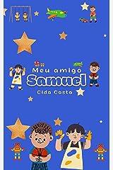 Meu Amigo Samuel eBook Kindle