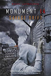 [(Monument 14: Savage Drift)] [By (author) Emmy Laybourne] published on (June, 2015)
