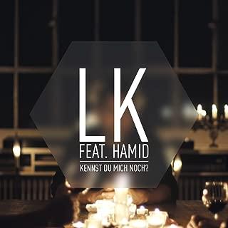 Kennst du mich noch (feat. Hamid)