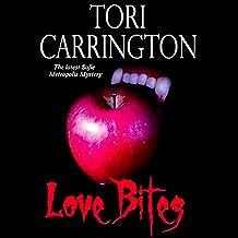 Love Bites: A Sofie Metropolis Novel, Book 5