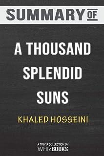 Summary of A Thousand Splendid Suns by Khaled Hosseini: Trivia/Quiz for Fans