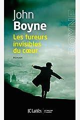Les fureurs invisibles du coeur (Romans étrangers) Format Kindle