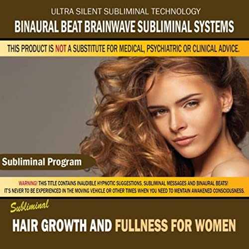 Hair Growth and Fullness for Women by Binaural Beat