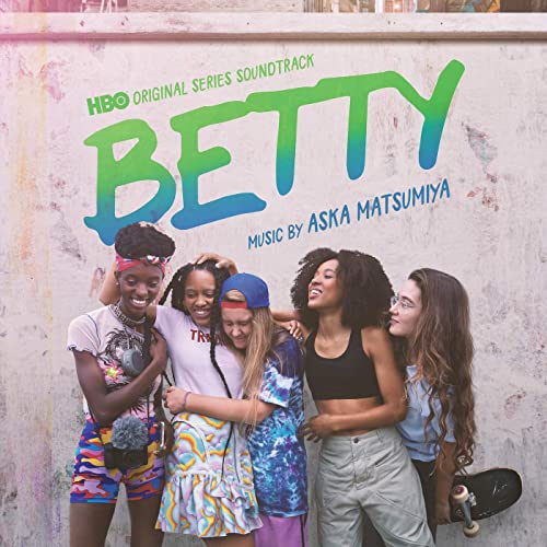 Betty (HBO Original Series Soundtrack)
