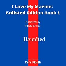 Reunited: I Love My Marine: Enlisted Edition, Book 1