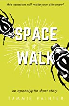 Space Walk: An Apocalyptic Sci-Fi Story with a Side of Dark Humor