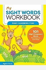 My Sight Words Workbook: 101 High-Frequency Words Plus Games & Activities! (My Workbook) Paperback